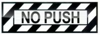 Schriftzug NO PUSH